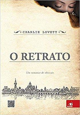 RETRATO, O - UM ROMANCE DE OBSESSAO