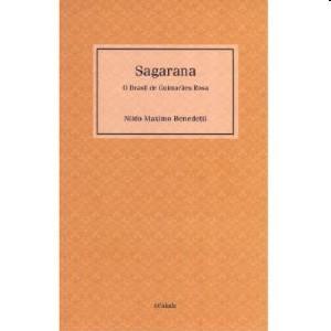 SAGARANA - O BRASIL DE GUIMARAES ROSA