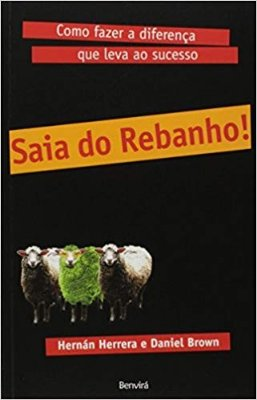 SAIA DO REBANHO! - COMO FAZER A DIFERENCA QUE LEVA AO SUCESSO