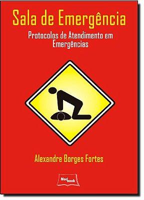 SALA DE EMERGENCIA - PROTOCOLOS EM EMERGENCIAS