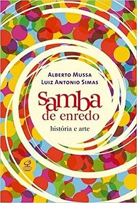 SAMBA DE ENREDO - HISTORIA E ARTE