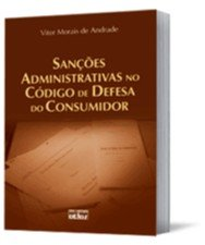 SANCOES ADMINISTRATIVAS NO CODIGO DE DEFESA DO CONSUMIDOR