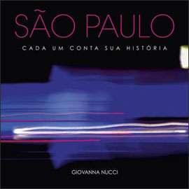 SAO PAULO - CADA UM CONTA SUA HISTORIA
