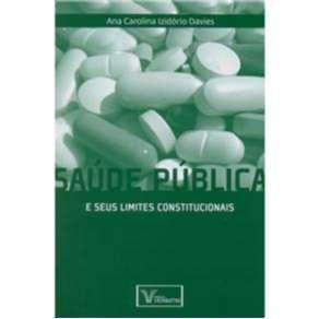 SAUDE PUBLICA E SEUS LIMITES CONSTITUCIONAIS