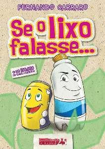 SE O LIXO FALASSE - COL.PLANETA DE TODOS