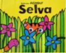 SELVA - COLECAO ACHOU