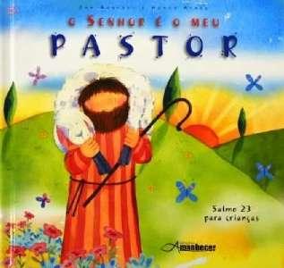 SENHOR E O MEU PASTOR, O