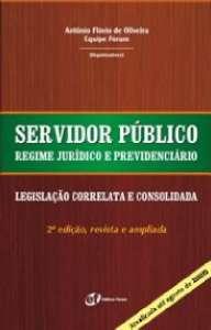 SERVIDOR PUBLICO - REGIME JURIDICO E PREVIDENCIARIO