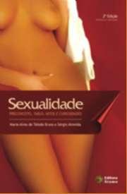 SEXUALIDADE: PRECONCEITO, TABUS, MITOS E CURIOSIDADES - COL. SEXUALIDADE &