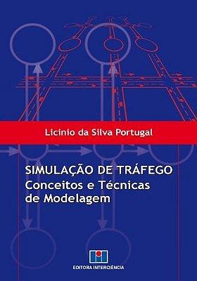 SIMULACAO DE TRAFEGO - CONCEITOS E TECNICAS DE MODELAGEM
