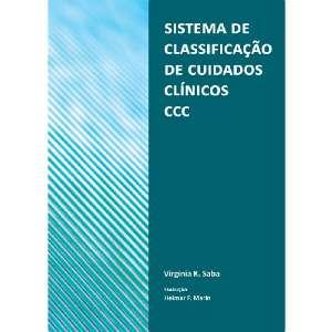SISTEMA DE CLASSIFICACAO DE CUIDADOS CLINICOS