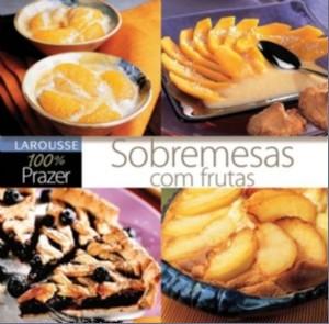 SOBREMESAS COM FRUTA - COL. 100% PRAZER