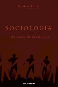 SOCIOLOGIA - QUESTOES DA ATUALIDADE