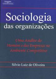 SOCIOLOGIA DAS ORGANIZACOES