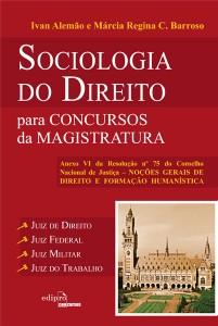 SOCIOLOGIA DO DIREITO PARA CONCURSOS DA MAGISTRATURA