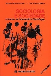 SOCIOLOGIA E SOCIEDADE - LEITURAS DE INTRODUCAO A SOCIOLOGIA
