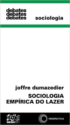 SOCIOLOGIA EMPIRICA DO LAZER