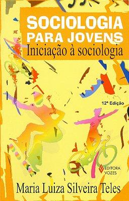 SOCIOLOGIA PARA JOVENS - INICIACAO A SOCIOLOGIA