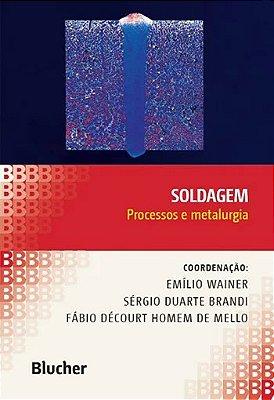 SOLDAGEM PROCESSOS E METALURGIA