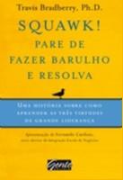 SQUAWK! PARE DE FAZER BARULHO E RESOLVA