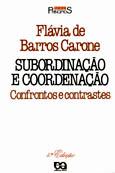 SUBORDINACAO E COORDENACAO - CONFRONTO E CONTRASTES