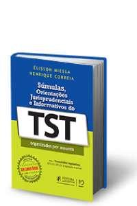 SUMULAS, ORIENTACOES JURISPRUDENCIAIS E INFORMATIVOS DO TST - ORGANIZADOS P