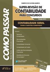 SUPER-REVISAO DE CONTABILIDADE PARA CONCURSOS - CONTABILIDADE GERAL- COL.CO
