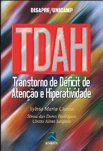 TDAH - TRANSTORNO DE DEFICIT DE ATENCAO E HIPERATIVIDADE
