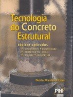 TECNOLOGIA DO CONCRETO ESTRUTURAL