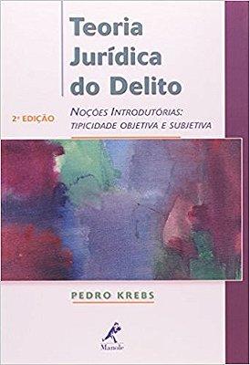 TEORIA JURIDICA DO DELITO