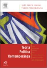 TEORIA POLITICA CONTEMPORANEA - UMA INTRODUCAO