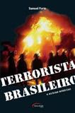 TERRORISTA BRASILEIRO
