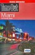 TIMEOUT - MIAMI & FLORIDA KEYS