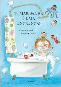 TOMAR BANHO E UMA ENCRENCA!