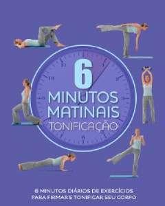 TONIFICACAO - 6 MINUTOS MATINAIS
