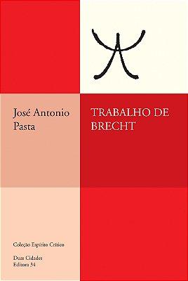 TRABALHO DE BRECHT - BREVE INTRODUCAO AO ESTUDO DE UMA CLASSICIDADE CONTEMP