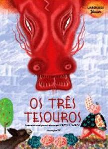 TRES TESOUROS, OS