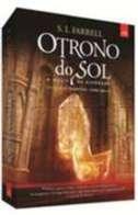 TRONO DO SOL, O - A MAGIA DA ALVORADA - COL. O CICLO NESSANTICO