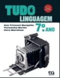 TUDO E LINGUAGEM - 7 ANO/ 6 SERIE - COL. TUDO E LINGUAGEM