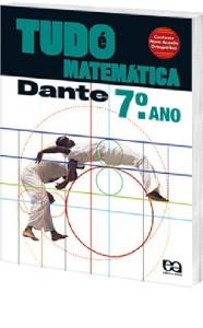 TUDO E MATEMATICA - 7 ANO - COL. TUDO E MATEMATICA