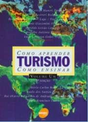 TURISMO - COMO APRENDER, COMO ENSINAR - VOL.1