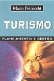 TURISMO, PLANEJAMENTO E GESTAO