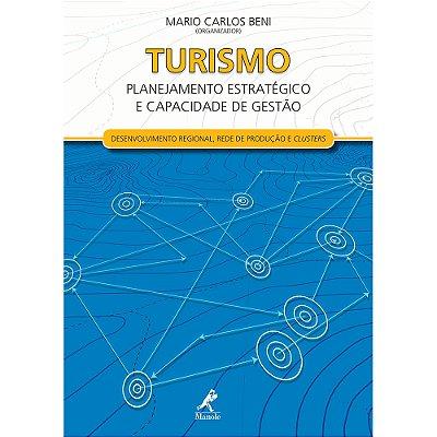 TURISMO: PLANEJAMENTO ESTRATEGICO E CAPACIDADE DE GESTAO - DESENVOLVIMENTO