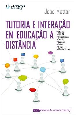 TUTORIA E INTERACAO EM EDUCACAO A DISTANCIA - SERIE EDUCACAO E TECNOLOGIA
