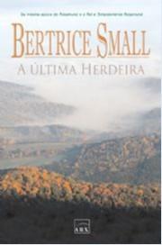 ULTIMA HERDEIRA, A