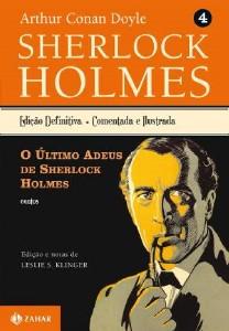 ULTIMO ADEUS DE SHERLOCK HOLMES, O - COL. SHERLOCK HOLMES