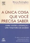 UNICA COISA QUE VOCE PRECISA SABER, A