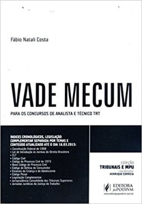 VADE MECUM - ANALISTA E TECNICO DO TRT (2015)