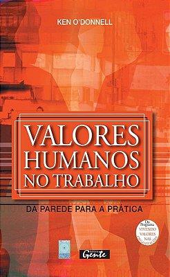 VALORES HUMANOS NO TRABALHO