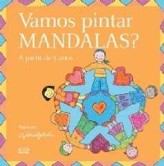 VAMOS PINTAR MANDALAS - A PARTIR DE 5 ANOS